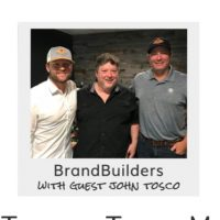 BrandBuilders Podcast with John Tosco