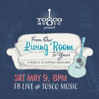 Virtual Tosco Music Party May 9
